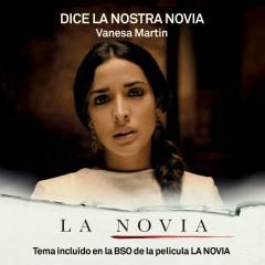 Dice la nostra novia (BSO La Novia) - Vanesa Martín