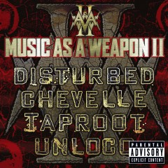 Music as a Weapon II - Disturbed