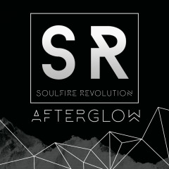 Afterglow - Soulfire Revolution