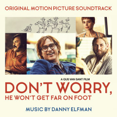 Don't Worry, He Won't Get Far on Foot (Original Motion Picture Soundtrack) - Danny Elfman