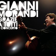 Grazie A Tutti Il Concerto - Gianni Morandi