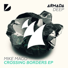 Crossing Borders (Single) - Mike Mago