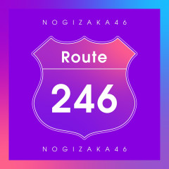 Route 246 - Nogizaka46