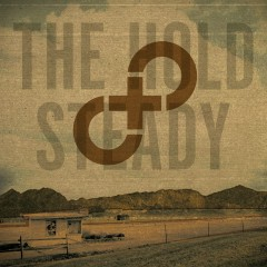 Stay Positive - The Hold Steady
