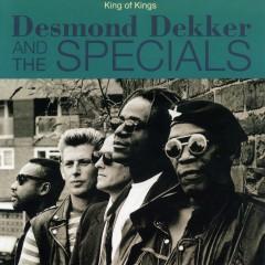 King of Kings - Desmond Dekker, The Specials