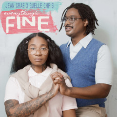 Everything's Fine - Jean Grae, Quelle Chris