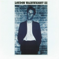 Album 1 - Loudon Wainwright III