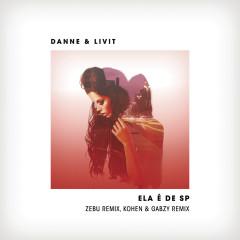 Ela é de SP (Remixes) - DANNE, LIVIT