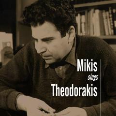 Mikis Sings Theodorakis - Mikis Theodorakis