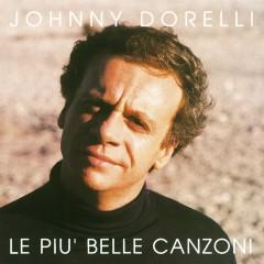 Le Piu' Belle Canzoni - Johnny Dorelli