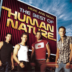 Here And Now - The Best Of Human Nature - Human Nature