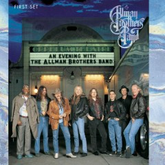 An Evening with The Allman Brothers Band: First Set - The Allman Brothers Band