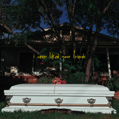 I Never Liked Your Friends - The Federal Empire