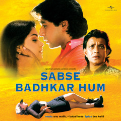 Sabse Badhkar Hum (Original Motion Picture Soundtrack) - Anu Malik, Babul Bose