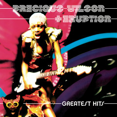Greatest Hits - Precious Wilson, Eruption