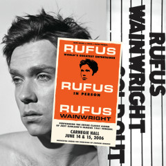 Rufus Does Judy At Carnegie Hall - Rufus Wainwright