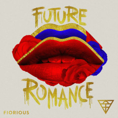 Future Romance - Fiorious