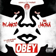OBEY - Blanco, The Jacka