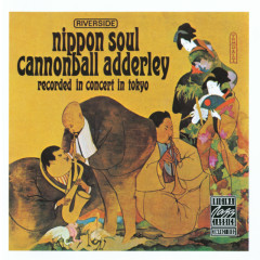 Nippon Soul - Cannonball Adderley Sextet