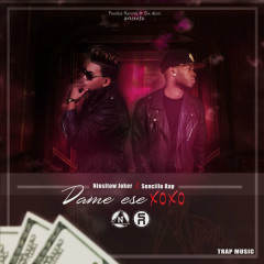 Dame Ese Xoxo (Single) - Ninsitow Joker