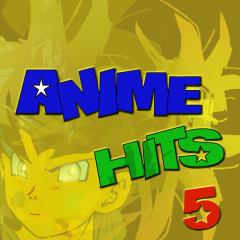 Anime Hits 5 - Anime Allstars
