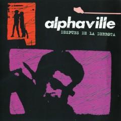 Despues De La Derrota - Alphaville