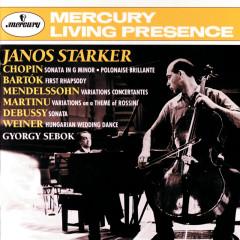 Bartók / Chopin / Debussy / Mendelssohn: Cello Sonatas &c - Janos Starker, György Sebök