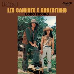 Lobo Negro - Léo Canhoto & Robertinho