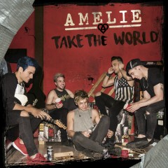 Take the world - Amelie