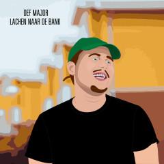 Lachen Naar De Bank - Def Major