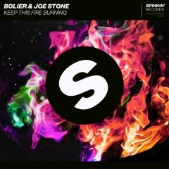 Keep This Fire Burning - Bolier, Joe Stone