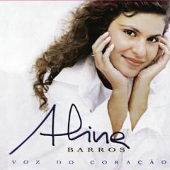 Voz do Coração - Aline Barros
