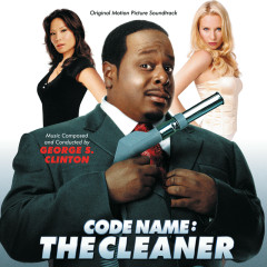 Code Name: The Cleaner (Original Motion Picture Soundtrack) - George S. Clinton