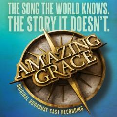 Amazing Grace (Original Broadway Cast Recording) - Various Artists