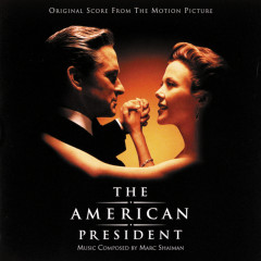 The American President (Original Motion Picture Soundtrack) - Marc Shaiman