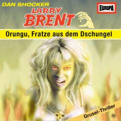 16/Orungu, Fratze aus dem Dschungel - Larry Brent