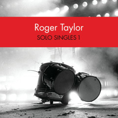 Solo Singles 1 - Roger Taylor