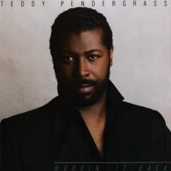 Workin' It Back - Teddy Pendergrass