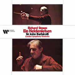 Strauss: Ein Heldenleben, Op. 40 - Sir John Barbirolli