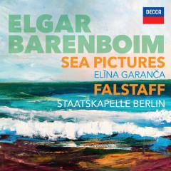 Elgar: Sea Pictures. Falstaff - Elina Garanca, Staatskapelle Berlin, Daniel Barenboim