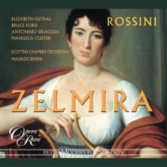 Rossini: Zelmira - Bruce Ford, Mirco Palazzi, Maurizio Benini, Scottish Chamber Orchestra