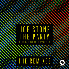 The Party (This Is How We Do It) (The Remixes) - Joe Stone, Montell Jordan