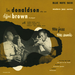 New Faces - New Sounds - Lou Donaldson,Clifford Brown