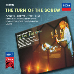 Britten: The Turn Of The Screw - Helen Donath, Heather Harper, Robert Tear, Ava June, Orchestra of the Royal Opera House, Covent Garden