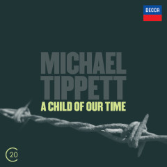 Tippett: A Child of Our Time - Jessye Norman, Dame Janet Baker, Richard Cassilly, John Shirley-Quirk, BBC Singers