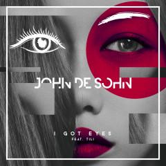 I Got Eyes - John De Sohn, TILI