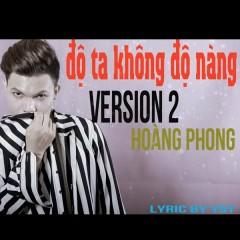 Độ Ta Không Độ Nàng (Rap Version) (Single)