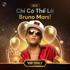 Chỉ Có Thể Là Bruno Mars - Bruno Mars