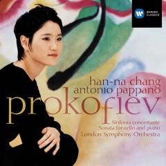 Prokofiev: Sinfonia concertante - Sonata for Cello and Piano - Han-Na Chang, Antonio Pappano
