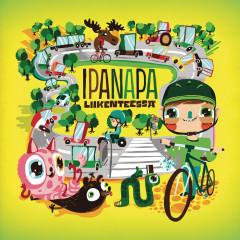 Ipanapa liikenteessä - Various Artists
